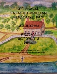 2nd Annual French Canadian Heritage Day Poster. Background image used with permission Janice Fouchia Lekich, artist.