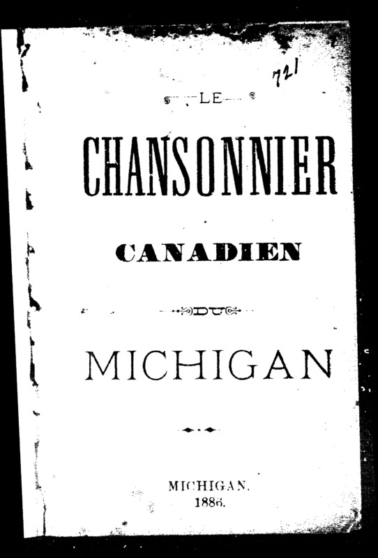 Chansonnier Canadien du Michigan, published Michigan 1886. www.canadiana.ca